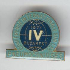 Insigna 1971 Conferinta Internationala Medicina - PNEUMOLOGIE - Bucuresti