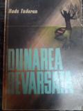 Dunarea Revarsata - Radu Tudoran ,549069