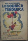 Logodnica lui Tandarica - Ugo Scotti-Berni/ cu ilustratii