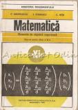 Matematica. Elemente De Algegra Superioara - C. Nastasescu,I. Stanescu