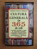 Pedro Gomez Carrizo - Cultura generala in 365 de zile