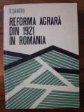 Reforma agrara din 1921 in Romania  / D. Sandru