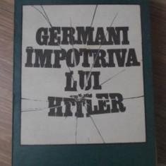 GERMANI IMPOTRIVA LUI HITLER - MARIN BADEA