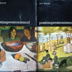 Postimpresionismul 1, 2 - John Rewald