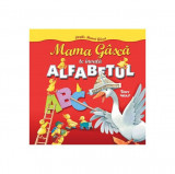 Mama Gâscă te învaţă alfabetul. Cărțile mamei gâscă