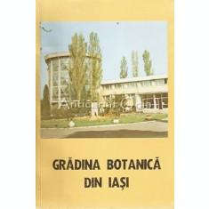 Gradina Botanica Din Iasi. Ghid