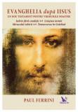 Cumpara ieftin Evanghelia dupa Iisus
