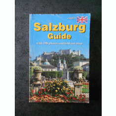 SALZBURG GUIDE. WITH 190 PHOTOS AND FOLD-OUT MAP