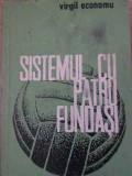 SISTEMUL CU PATRU FUNDASI-VIRGIL ECONOMU
