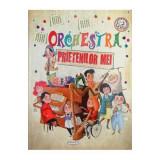 Carte pentru copii Orchestra prietenilor mei Girasol, 5 ani+