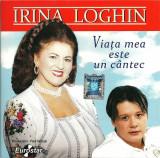 CD Irina Loghin – Viaţa Mea Este Un Cântec, original, holograma