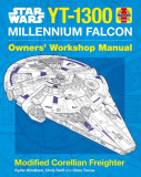 Star Wars YT-1300 Millennium Falcon Owners' Workshop Manual Modified Corellian Freighter