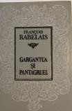 Gargantua si Pantagruel Francois Rabelais cartonata 1993