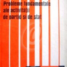 Probleme fundamentale ale activitatii de partid si de stat, nr. 7