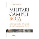 Militari Campul Boja, series III, Settlements of 2-nd 4-th Centuries A. D. - Mircea Negru