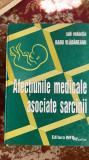 Afectiunile medicale asociate sarcinii.sub redactia radu vladareanu.