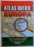 ATLAS RUTIER EUROPA - ACTUALIZAT LA ZI , SCARA 1: 2500000, 2007