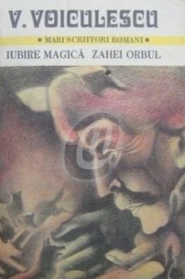 Iubire magica. Zahei orbul, vol. II foto