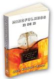 Mindfulness zi de zi | Jon Kabat - Zinn