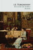 Cumpara ieftin Un cuib de nobili. Rudin. Carte pentru toti. Vol 121 /I.S. Turgheniev