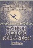 Cumpara ieftin Raiduri Aeriene Romanesti - Constantin Ucrain, Dumitru Craciun-Iasi