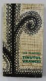 TINUTUL VRANCEI - ETNOGRAFIE - FOLKLOR - DIALECTOLOGIE de ION DIACONU , VOLUMUL II , 1969