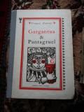 Vand Gargantua și Pantagruel și Marile Speranțe volumul 2, Francois Rabelais