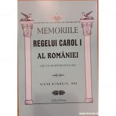 Memoriile Regelui Carol I al Romaniei (de un martor ocular) volumul III