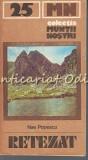 Muntii Retezat. Ghid Turistic - Nae Popescu - Muntii Nostri Nr.: 25, Mihai Eminescu