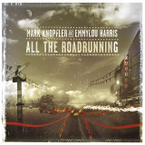 Mark Knopfler Emmilou Harris All The Road Running (cd)