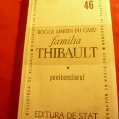 Roger Martin du Gard - Familia Thibault - Partea IIa - Penitenciarul - Ed.1947