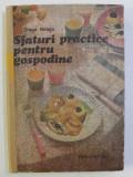 SFATURI PRACTICE PENTRU GOSPODINE de DRAGA NEAGU , 1987 , COTORUL ESTE LIPIT CU SCOCI