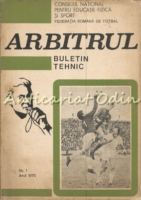 Arbitrul. Buletin Tehnic - Gheorghe Limona, Chiriac Manusaride foto