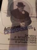 ACȚIUNEA CREDINCIOSUL - SEF RABINUL MOSES ROSEN SI COMUNITATEA EVREIASCA CNSAS