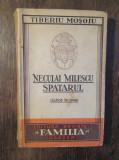 Neculai Milescu Spătarul - Tiberiu Moșoiu