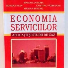 ECONOMIA SERVICIILOR de MARIAN ZAHARIA , 2004