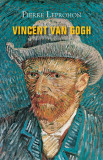 Vincent Van Gogh | Pierre Leprohon, rao