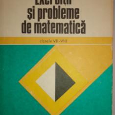 EXERCITII SI PROBLEME DE MATEMATICA CLASELE 7-8 /AN 197/292PAG= GHEBA