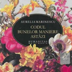 CD Aurelia Marinescu – Codul Bunelor Maniere Astăzi
