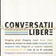 Conversatii Libere - Robert Scoble, Shel Israel