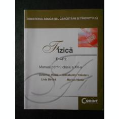 OCTAVIAN RUSU - FIZICA. F1+F2. MANUAL PENTRU CLASA A XII-A (2007)