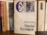 Viata lui Caragiale - Serban Cioculescu