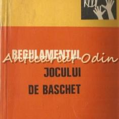 Regulamentul Jocului De Baschet - Tiraj: 3640 Exemplare