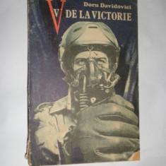 V DE LA VICTORIE = DORU DAVIDOVICI