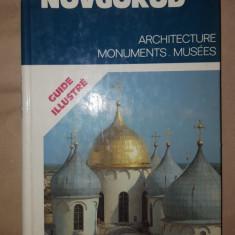 Novgorod arhitectura monumente musee /carte in lb franceza