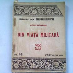 DIN VIATA MILITARA - ANTON BACALBASA