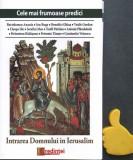 Cele mai frumoase predici Intrarea Domnului in Ierusalim Ion Buga Gordun