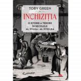 Inchizitia | Toby Green
