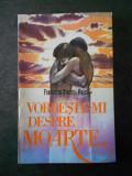 FRANCOISE STANCIU-REISS - VORBESTE-MI DESPRE MOARTE