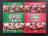 LEGENDELE OLIMPULUI - Alexandru Mitru (2 volume)